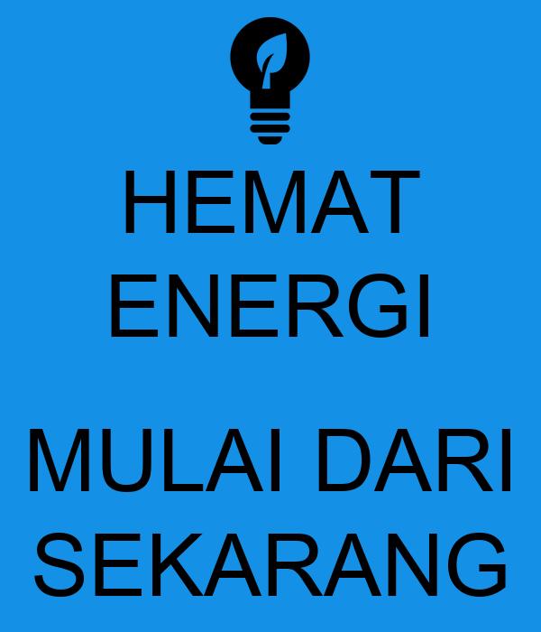 Hemat Energi Mulai Dari Sekarang Poster Fauzzan Keep Calm O Matic