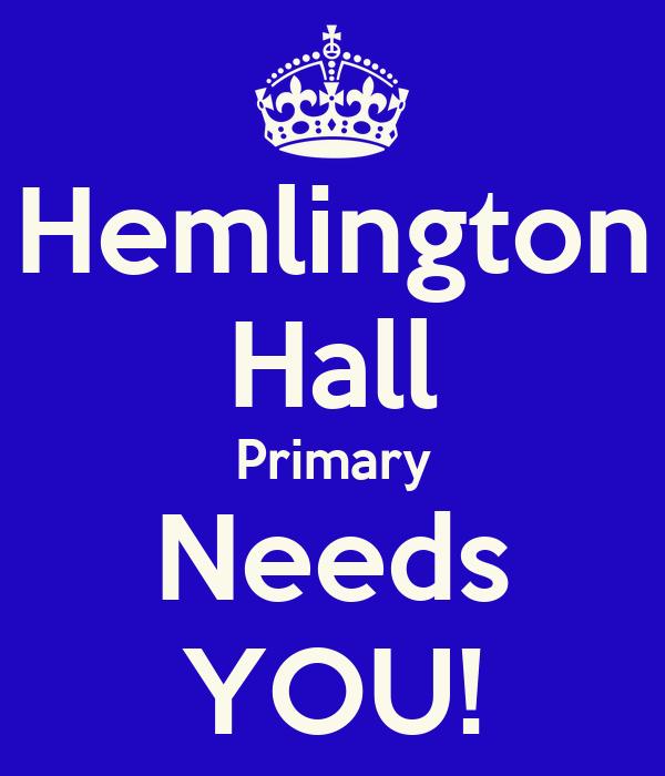 Hemlington Hall Primary Needs YOU!