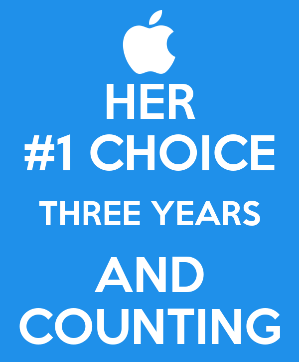 HER #1 CHOICE THREE YEARS AND COUNTING