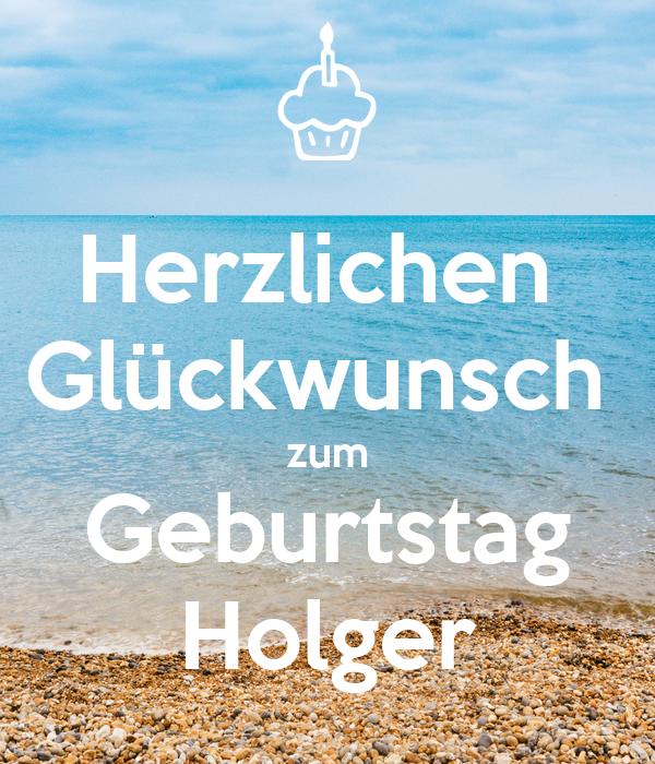Herzlichen  Glückwunsch  zum Geburtstag Holger