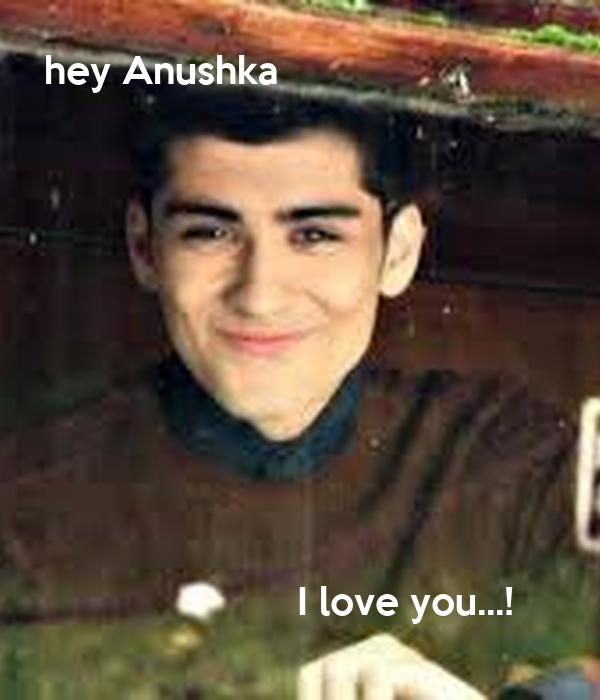 hey Anushka                                 I love you...!