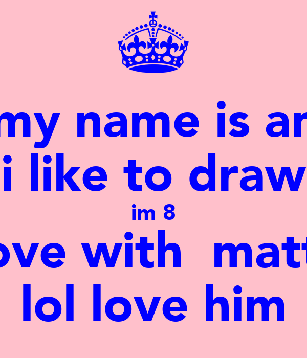 Hey My Name Is Amelia I Like To Draw Im 8 In Love With
