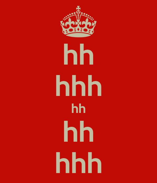 hh hhh hh hh hhh
