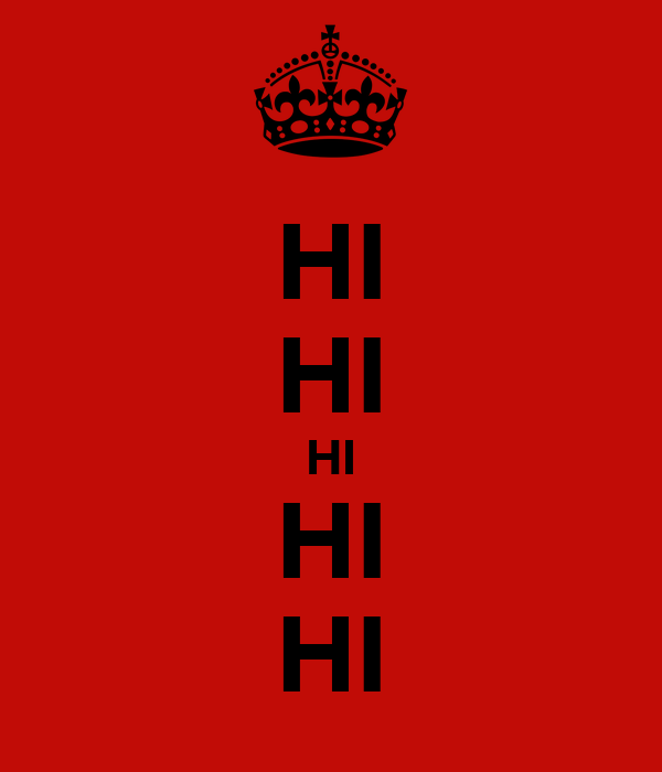 HI HI HI HI HI