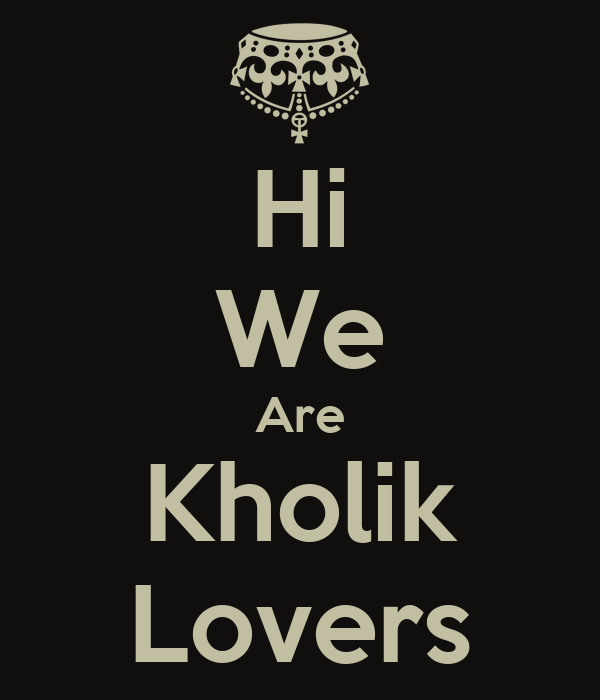Hi We Are Kholik Lovers