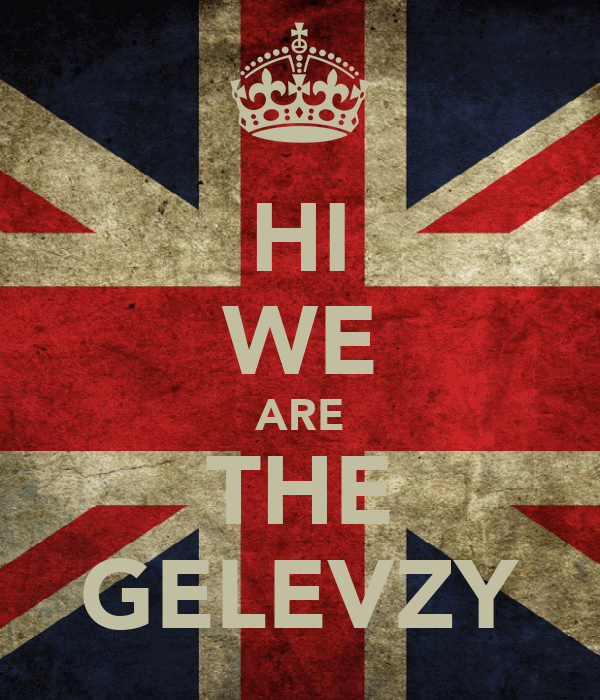 HI WE ARE THE GELEVZY