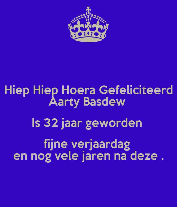 gefeliciteerd nog vele jaren Hiep Hiep Hoera Gefeliciteerd Aarty Basdew Is 32 jaar geworden  gefeliciteerd nog vele jaren