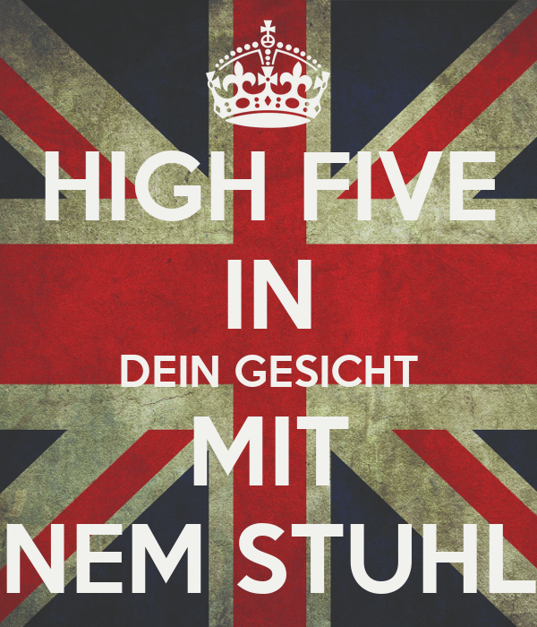 high five in dein gesicht mit nem stuhl poster keep calm o matic. Black Bedroom Furniture Sets. Home Design Ideas