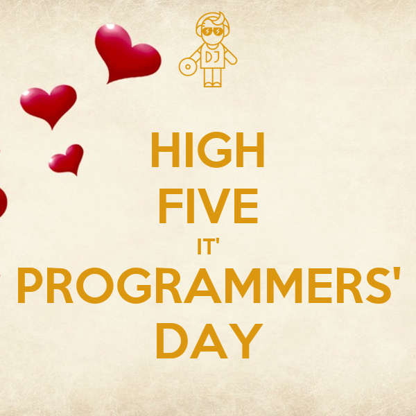 HIGH FIVE IT' PROGRAMMERS' DAY