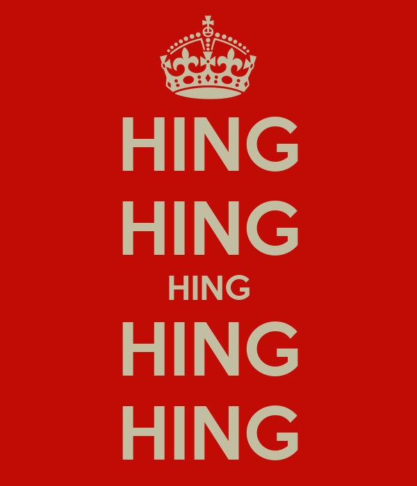 HING HING HING HING HING