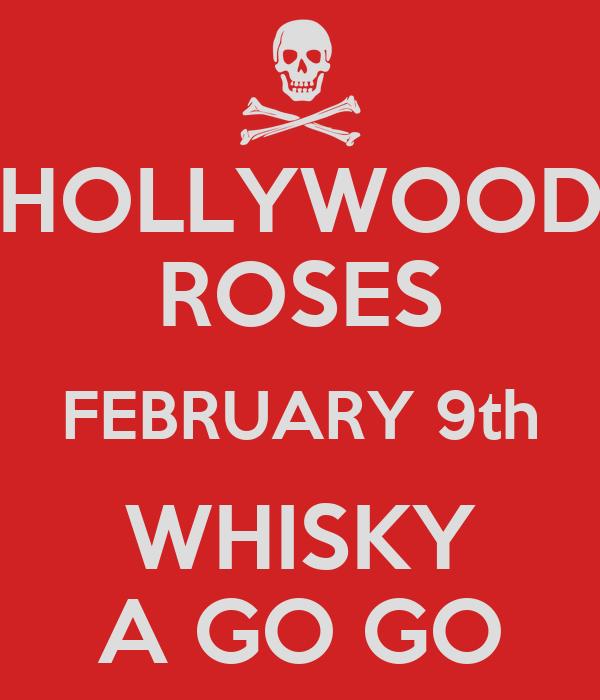 HOLLYWOOD ROSES FEBRUARY 9th WHISKY A GO GO