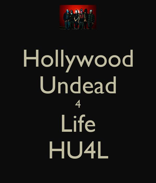 Hollywood Undead 4 Life HU4L