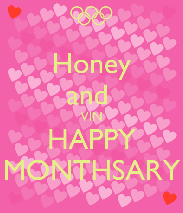 Honey and  VIN HAPPY MONTHSARY