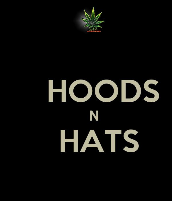 HOODS     N    HATS