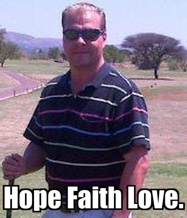 Hope Faith Love.