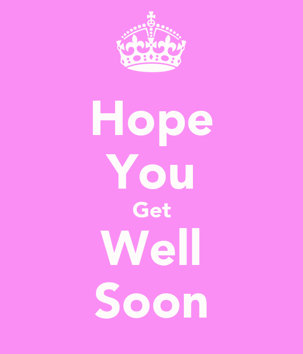 Hope You Get Well Soon