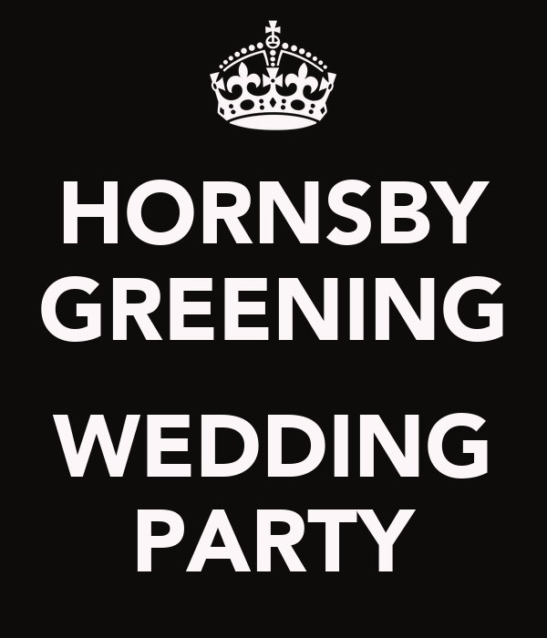 HORNSBY GREENING  WEDDING PARTY
