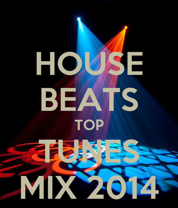 House Beats Top Tunes Mix 2014 Poster Winksdave1 Keep