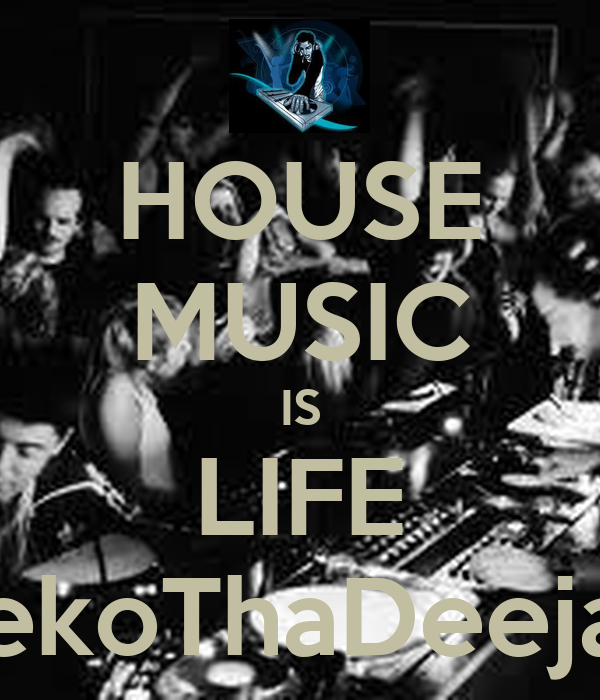 HOUSE MUSIC IS LIFE SekoThaDeejay