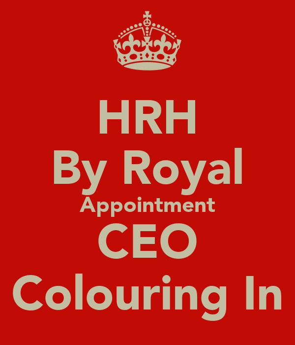 HRH By Royal Appointment CEO Colouring In