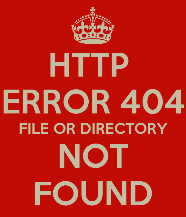 HTTP  ERROR 404 FILE OR DIRECTORY NOT FOUND
