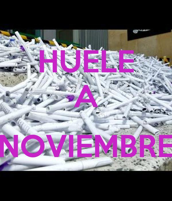 HUELE A  NOVIEMBRE