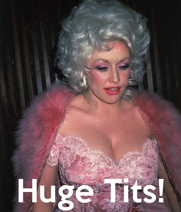 Huge Tits!