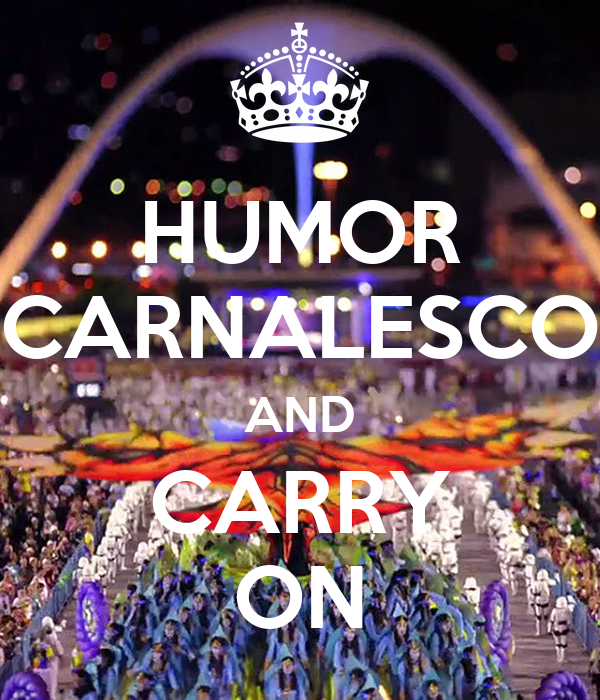 HUMOR CARNALESCO AND CARRY ON