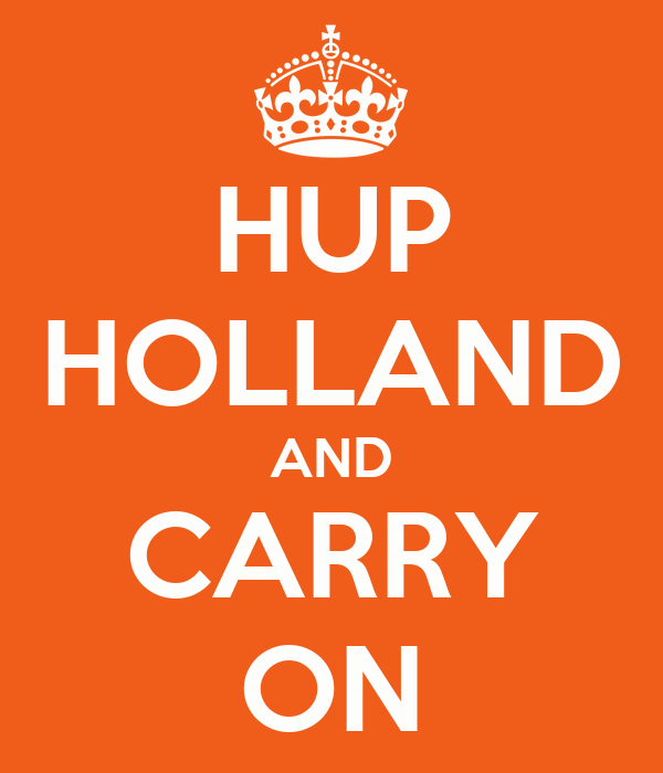 HUP HOLLAND AND CARRY ON