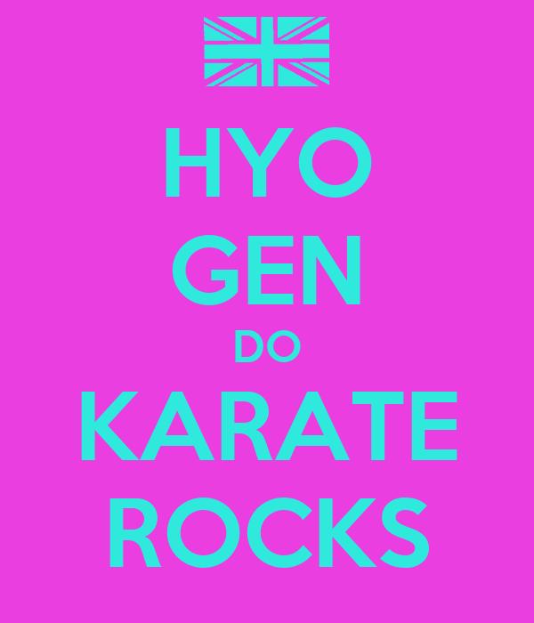 HYO GEN DO KARATE ROCKS