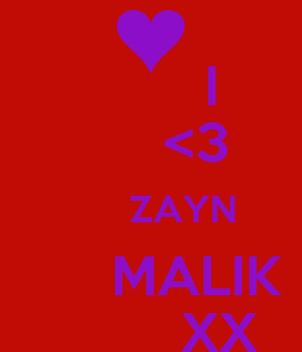 I       <3       ZAYN       MALIK          XX