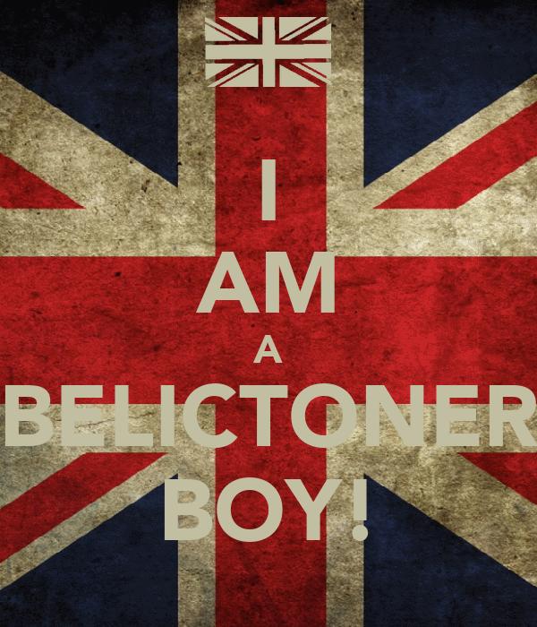 I AM A BELICTONER BOY!