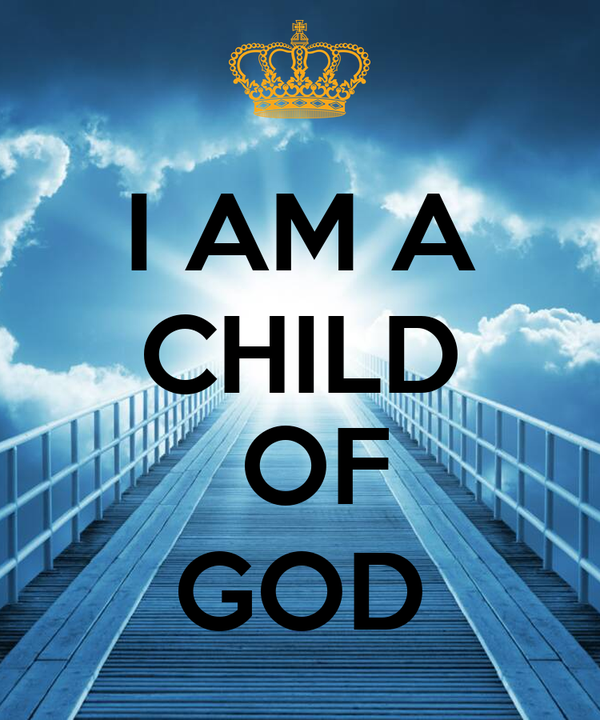 child of god Who is a child of god (eagle's wings ministries) a study on what the bible saying about becoming a child of god, written by jerry (gerald) bouey.