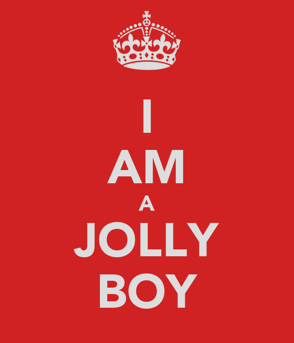 I AM A JOLLY BOY