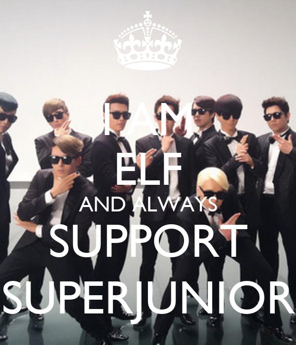 I AM ELF AND ALWAYS SUPPORT SUPERJUNIOR