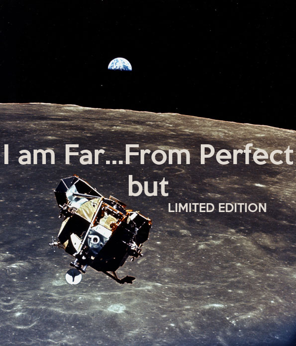 I am Far...From Perfect but                                         LIMITED EDITION