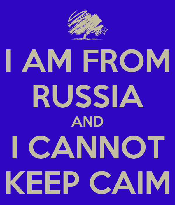 I AM FROM RUSSIA AND I CANNOT KEEP CAIM