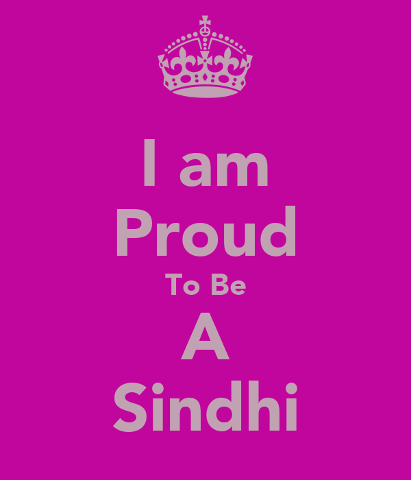 I am Proud To Be A Sindhi