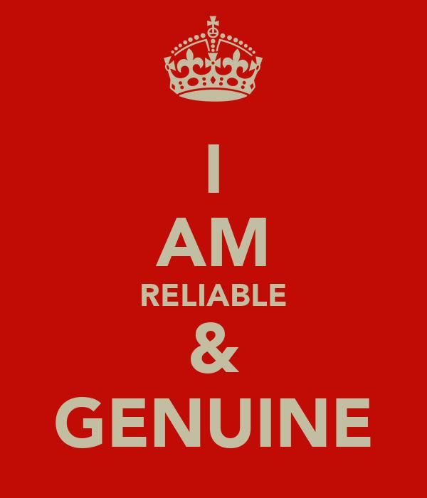 I AM RELIABLE & GENUINE