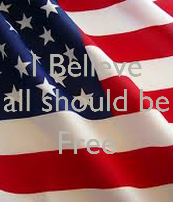 I Believe all should be  Free