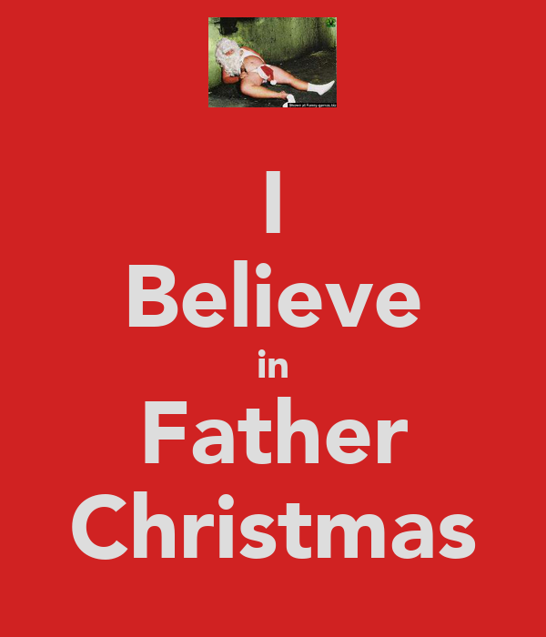 I Believe in Father Christmas