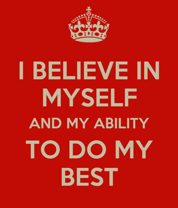 believe in myself essay i believe in myself essay