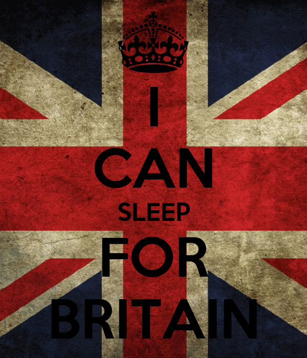 I CAN SLEEP FOR BRITAIN