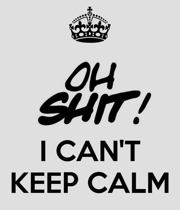 i can t keep calm 6817 i can't keep calm poster jmk keep calm o matic