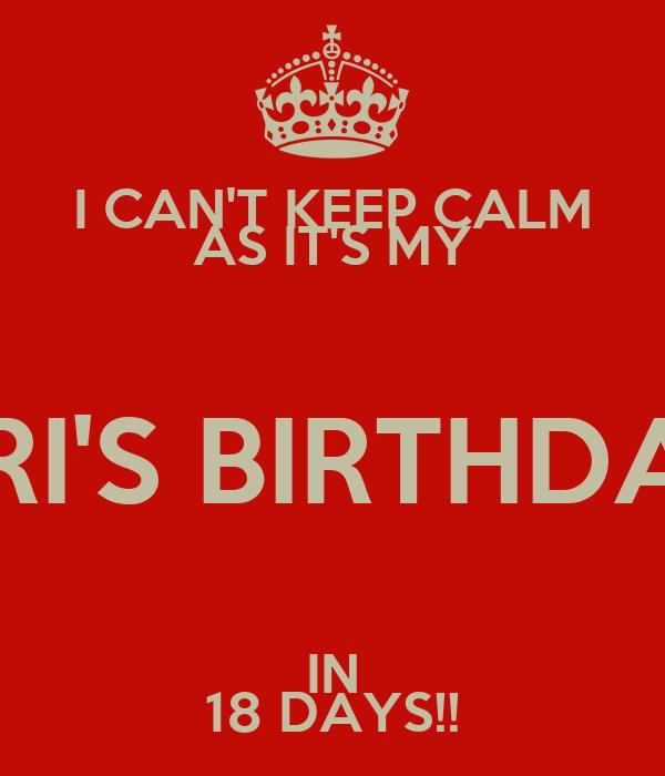 I CAN'T KEEP CALM AS IT'S MY ARI'S BIRTHDAY IN 18 DAYS!!
