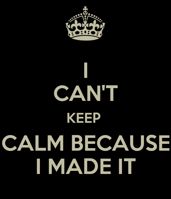 Image result for i made it