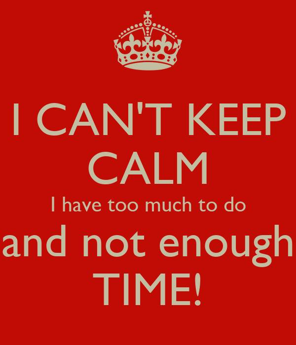 Image result for not enough time
