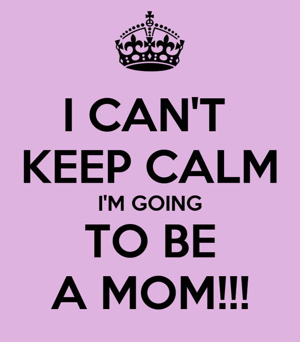 i can 39 t keep calm i 39 m going to be a mom poster cassieraebiedaeaston keep calm o matic. Black Bedroom Furniture Sets. Home Design Ideas