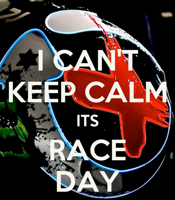 I CAN'T KEEP CALM ITS RACE DAY