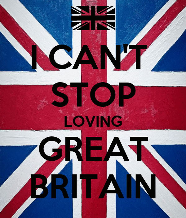 I CAN'T  STOP LOVING GREAT BRITAIN